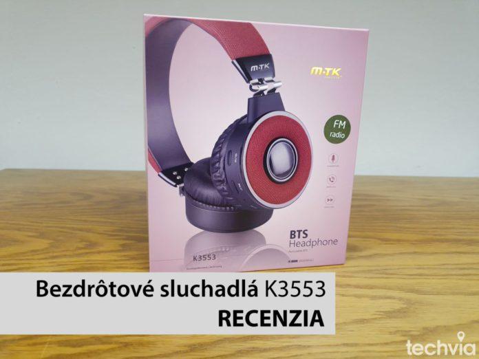 recenzia Bezdrôtové slúchadlá K3553