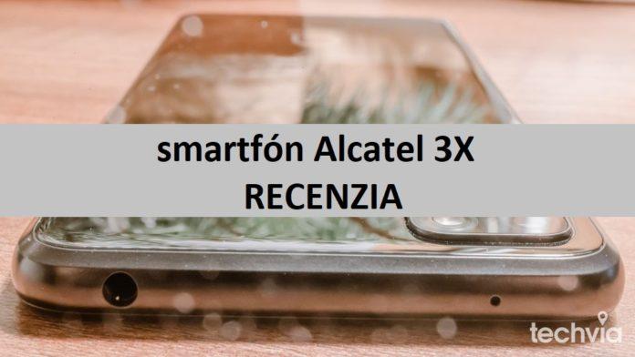 smartfón Alcatel 3X